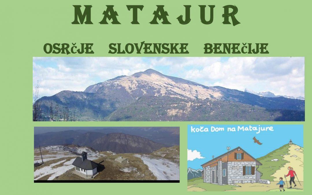 Matajur – osrčje slovenske Benečije